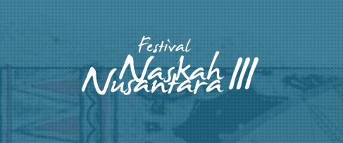 Festival Naskah Nusantara III