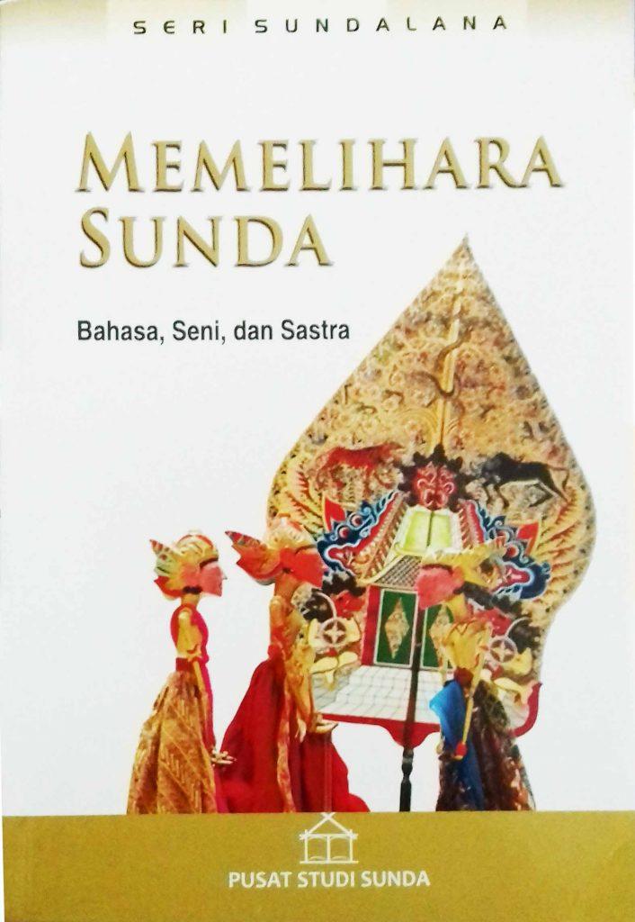 Sundalana 12: Memelihara Sunda (Bahasa, Seni, dan Sastra)